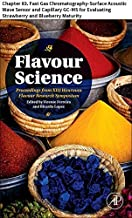 Flavour Science: Chapter 83. Fast Gas Chromatography-Surface Acoustic Wave Sensor and Capillary GC-MS for Evaluating Strawberry and Blueberry Maturity