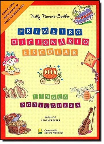 Primeiro dicionário escolar - Língua Portuguesa