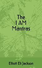 The I AM Mantras