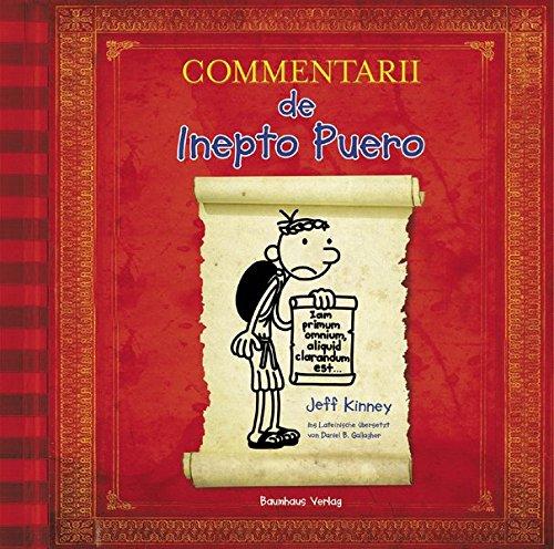 Commentarii de Inepto Puero: Gregs Tagebuch auf Latein.