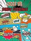 Crée Ta Bande Dessinée: 100 Planches de BD Vierges Pour Adultes et Enfants | Crée Ta...