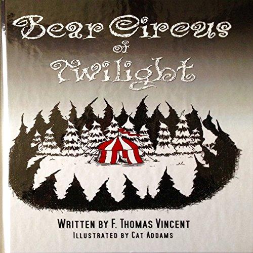 Couverture de Bear Circus of Twilight