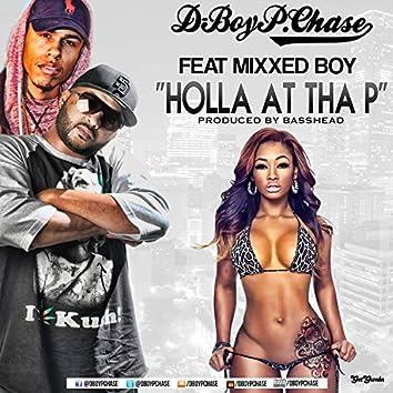 Holla at tha P (feat. Mixxed Boy)
