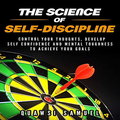 The Science of Self Discipline audiobook cover art