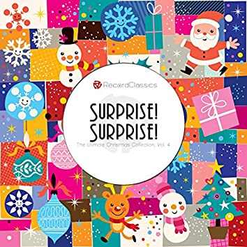 Surprise! Surprise!, Vol. 4 (The Ultimate Christmas Collection) [feat. , Dickie Wells, Lexter Young, Count Basie, Freddy Green, Rodney Richardson, Jo Jones, Lester Young, Vic Schoen]