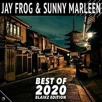 Jay Frog & Sunny Marleen - Best of 2020 (Blaikz Edition)