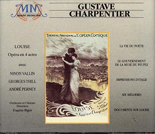 Louise Opéra en 4 actes (1935) / La vie du poète (1935) / Le couronnement de la muse du peuple (1930) / Impressions d'Italie / Six mélodies (1934) / Documents sur Louise - 3 CD