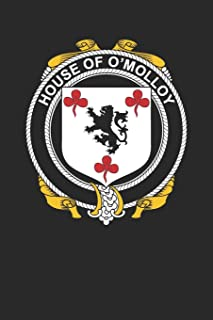 House of O'Molloy: O'Molloy Coat of Arms and Family Crest Notebook Journal (6 x 9 - 100 pages)