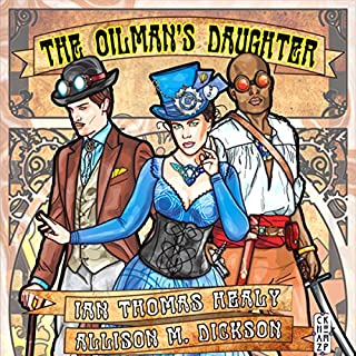 The Oilman's Daughter                   By:                                                                                                                                 Ian Thomas Healy,                                                                                        Allison M. Dickson                               Narrated by:                                                                                                                                 Paul Tuttle                      Length: 8 hrs and 23 mins     6 ratings     Overall 4.0