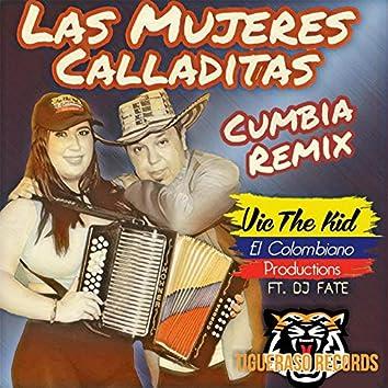 Las Mujeres Calladitas (feat. Dj Fate) (Cumbia Remix)
