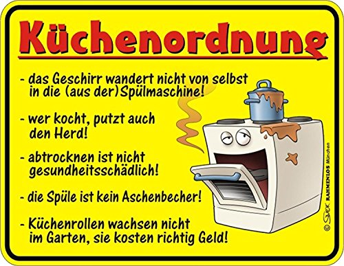 Trendagentur KEPPLINGER Original Rahmenlos Blechschild Küchenordnung: Geschirr wandert Nicht von selbst in die Spülmaschine …