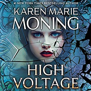 High Voltage     Fever, Book 10              Written by:                                                                                                                                 Karen Marie Moning                               Narrated by:                                                                                                                                 Amanda Leigh Cobb,                                                                                        Jim Frangione                      Length: 13 hrs and 40 mins     21 ratings     Overall 4.8