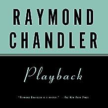 Playback: A Philip Marlowe Novel
