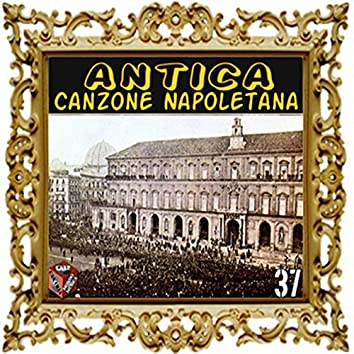 Antica canzone napoletana, Vol. 37