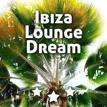 Ibiza Lounge Dream - Miami to Ibiza, Blue Lagoon, Lost in the Sea