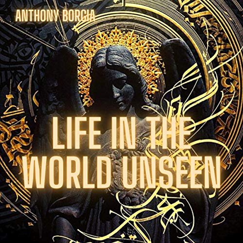 Life in the World Unseen cover art