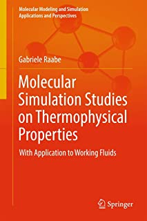 Molecular Simulation Studies on Thermophysical Properties: With Application to Working Fluids