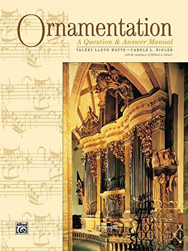 Ornamentation - A Question & Answer Manual: For Intermediate to Advanced Piano
