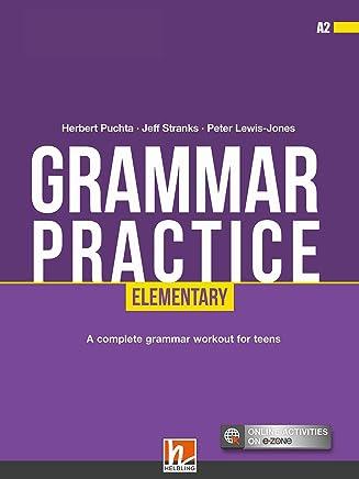 Grammar practice. Elementary (A2). Per la Scuola media. Con espansione online