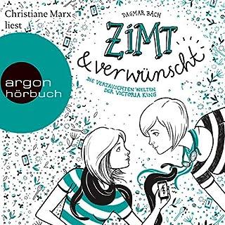 Zimt und verwünscht                   Autor:                                                                                                                                 Dagmar Bach                               Sprecher:                                                                                                                                 Christiane Marx                      Spieldauer: 3 Std. und 59 Min.     15 Bewertungen     Gesamt 4,3