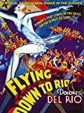 "Gene Raymond in ""Flying Down to Rio"""