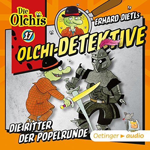 Die Ritter der Popelrunde     Die Olchi-Detektive 17              By:                                                                                                                                 Erhard Dietl,                                                                                        Barbara Iland-Olschewski                               Narrated by:                                                                                                                                 Peter Weis,                                                                                        Wolf Frass,                                                                                        Patrick Bach,                   and others                 Length: 43 mins     Not rated yet     Overall 0.0