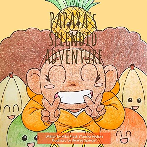 Papaya\'s Splendid Adventure (English Edition)