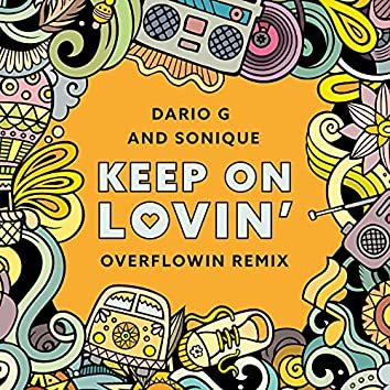 Keep On Lovin (Overflowin' Remix)