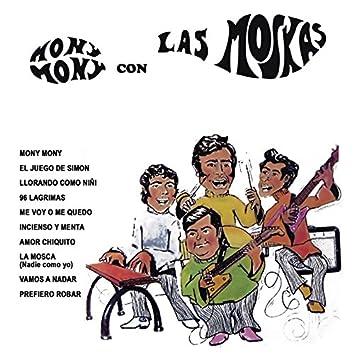 Mony Mony Con las Moskas