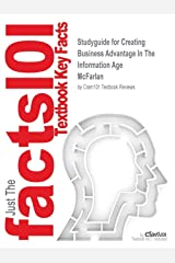 Studyguide for Creating Business Advantage In The Information Age by McFarlan, ISBN 9780072523676 Paperback