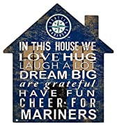 "Seattle Mariners Positive Family message 12"" House shapped sign"