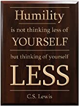 TimberCreekDesign Humility is not thinking less of YOURSELF but thinking of yourself LESS C.S. Lewis Decorative Carved Wood Sign Quote, Faux Cherry