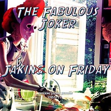 Jackin On Friday