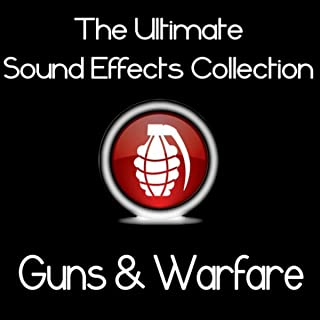 Ultimate Sound Effects Collection - Guns & Warfare