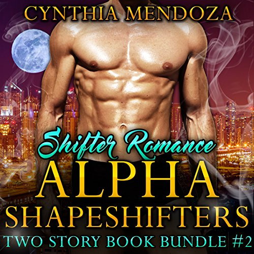 Shifter Romance: Alpha Shapeshifters 2 Story Book Bundle #2 (Wolf Shifter, Lion Shifter Paranormal Bundle) Titelbild
