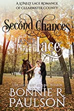 Second Chances and Lace: A sweet western romance (Lonely Lace Series Book 2)