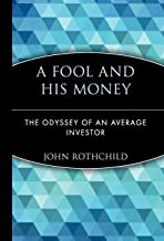 A Fool and His Money: The Odyssey of an Average Investor: 20