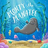 Monty the Manatee: A book about kindness and anti-bullying (Sea School Stories 1) (English Edition)