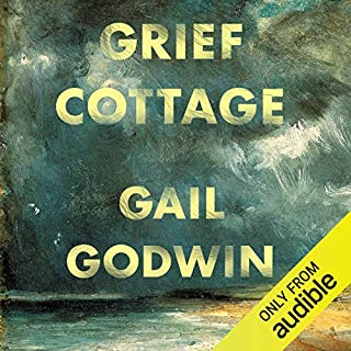 Grief Cottage                   By:                                                                                                                                 Gail Godwin                               Narrated by:                                                                                                                                 Jacob York                      Length: 9 hrs and 37 mins     92 ratings     Overall 4.2