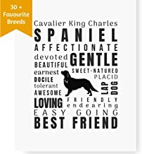 Dragonfly home & gift Dog Décor Cavalier King Charles Spaniel - Wall Art Quote Print | Pet Memorial Gifts | Dog Mom | New Puppy (8.5x11 Unframed) Original King Charles Spaniel Gifts for Dog Lovers