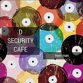 D Security Cafe
