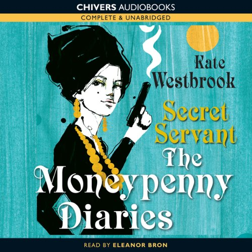 Secret Servant: The Moneypenny Diaries, Book 2 audiobook cover art
