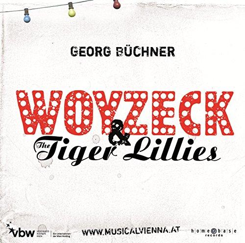 Woyzeck & The Tiger Lillies