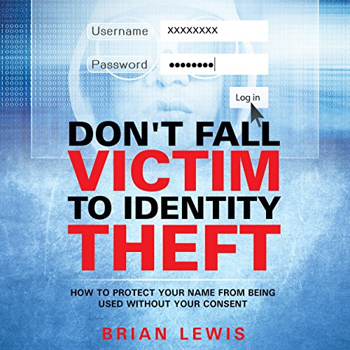 Don't Fall Victim to Identity Theft audiobook cover art