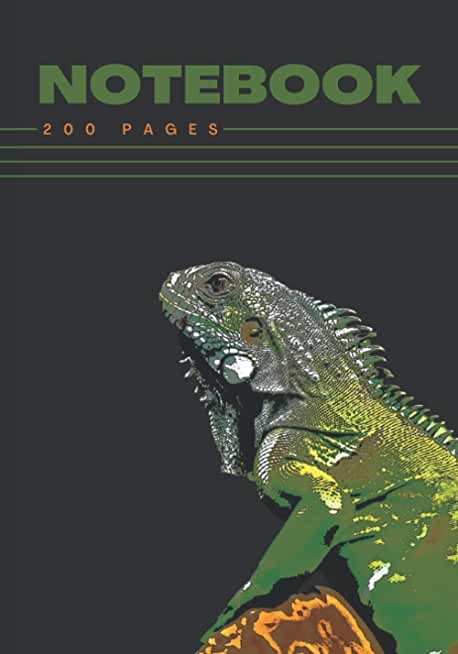 NOTEBOOK 200 PAGES | Cover Theme: Iguana |: Notebook Lined with Margin | Both Sides | Great for School, Students, Writers, Work, Note ... | Format 7 x 10 | Matte Cover | Paperback