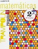 Proyecto Trampolín, matemáticas, 2 Educación Primaria. 2 trimestre. Cuaderno: MATEMATICAS 2...