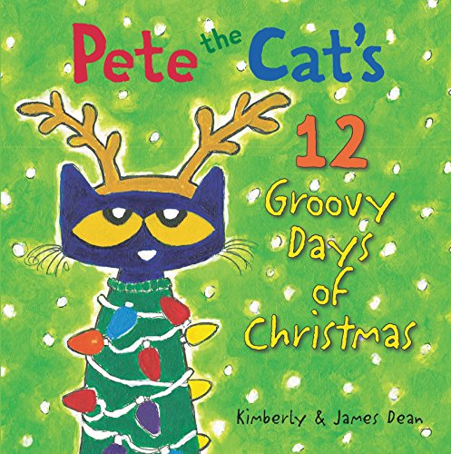 Pete the Cat's 12 Groovy Days of Christmas (Hardcover)  $4.87 at Amazon