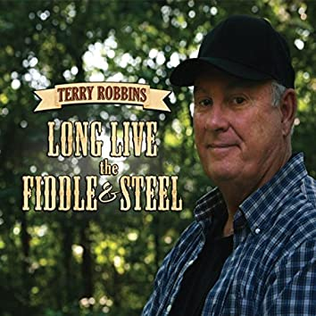 Long Live the Fiddle and Steel