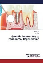 Growth Factors: Key to Periodontal Regeneration