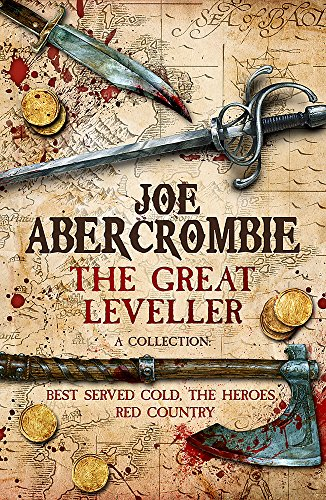 The Great Leveller: Best Served Cold, The Heroes and Red Country PDF Books